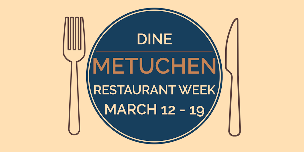 Dine Metuchen: Restaurant Week March 12-19 2017