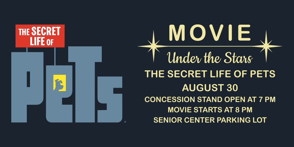 Movie Under the Stars: The Secret Life of Pets