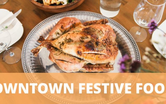 Downtown Festive Foods